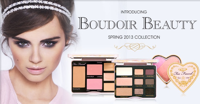 too faced spring collection 2013